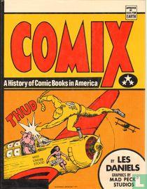 Comix - a history of comic books in America