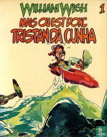 Mais ou est donc Tristan da Cunha