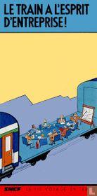 Le train a l'esprit d'entreprise!