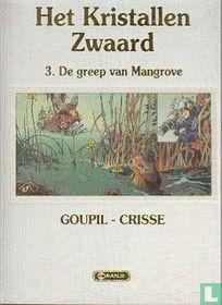 De greep van Mangrove