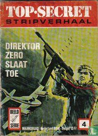 Direktor Zero slaat toe