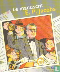 Le manuscrit E. P. Jacobs