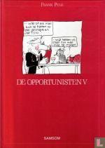 De opportunisten V