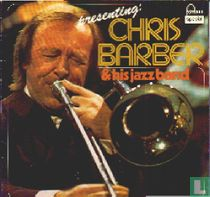 Presenting: Chris Barber & His Jazzband