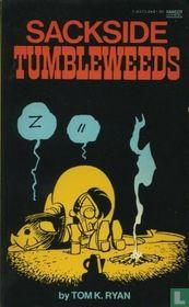 Sackside Tumbleweeds