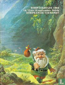 Strip-3-Daagse 1984 - 14, 15 en 16 september, Breda - Strips en de toekomst