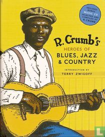 R.Crumb's Heroes of Blues, Jazz & Country kaufen