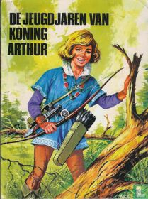 De jeugdjaren van koning Arthur