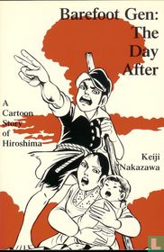 Barefoot Gen: The Day After