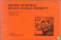 Kening Bukeman en syn jonkje Pipernut
