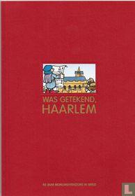 Was getekend, Haarlem