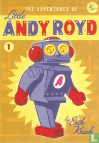 The Adventures of Little Andy Royd 1