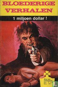 1 Miljoen dollar!