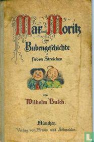 Max und Moritz eine Bubengeschichte in sieben Streichen