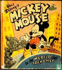 Mickey Mouse in de wereld der toekomst