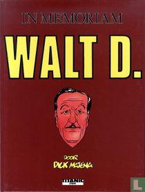 In memoriam Walt D.