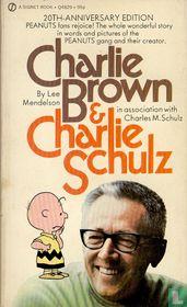 Charlie Brown & Charlie Schulz