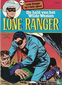 Lone Ranger op 't hete spoor
