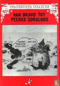 Van Bravo tot Peerke Sorgloos