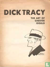 Dick Tracy - The art of Chester Gould