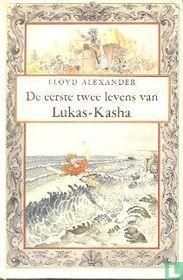 De Eerste Twee Levens van Lukas-Kasha