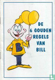 De 6 gouden regels van Bill