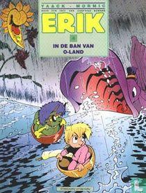 Erik in de ban van O-Land