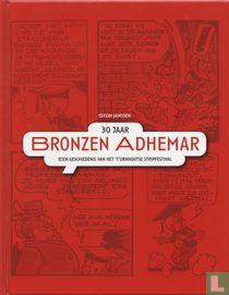 30 jaar Bronzen Adhemar - Een geschiedenis van het Turnhoutse stripfestival