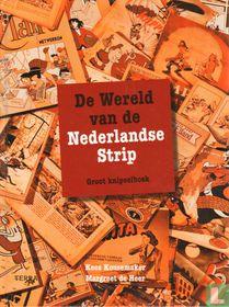 De wereld van de Nederlandse strip - Groot knipselboek