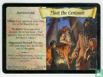 Meet the Centaurs