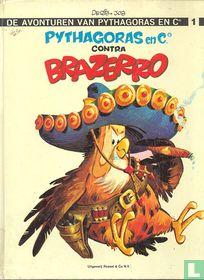 Pythagoras en Co. contra Brazerro