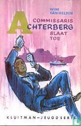 Commissaris Achterberg slaat toe