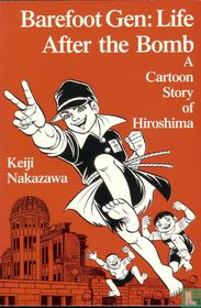 Barefoot Gen: Life after the bomb