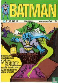 Batman ontdekt het graf van het spook...maar merkt dat de doodkist de zijne wordt!