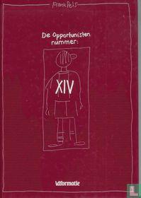 De opportunisten XIV