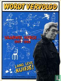 Vaarwel Hergé... 1907-1983 - Lang leve Kuifje!