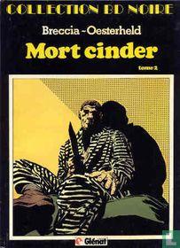 Mort Cinder 2