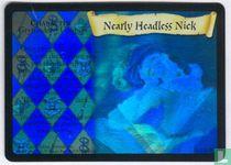 Nearly Headless Nick