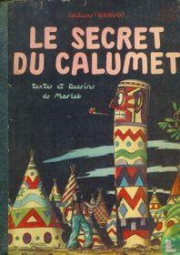 Le secret du Calumet