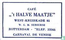 """Café """" 't Halve Maatje"""""""
