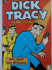 Dick Tracy and the Evil Influence