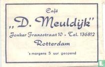 """Café """"D. Meuldijk"""""""