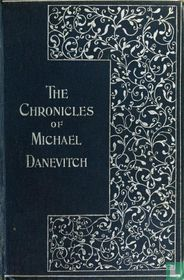The Chronicles of Michael Danevitch of the Russian Secret Service