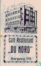 "Café Restaurant ""Du Nord"""