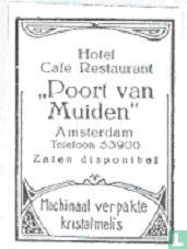 """Hotel Café Restaurant """"Poort van Muiden"""""""