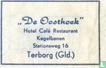"""""""De Oosthoek"""" Hotel Café Restaurant"""
