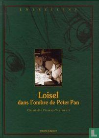 Loisel - Dans l'ombre de Peter Pan