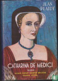 Catharina de Medici trilogie