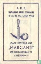 "A.K.B. Nationaal Kegel Concours Café Restaurant ""Marcanti"""