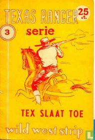 Tex slaat toe